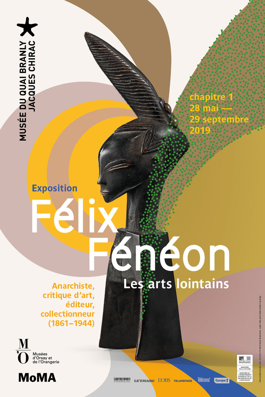 FELIX FENEON, ANARCHISTE, CRITIQUE D'ART ET COLLECTIONEUR AU MUSEE DU QUAI BRANLY